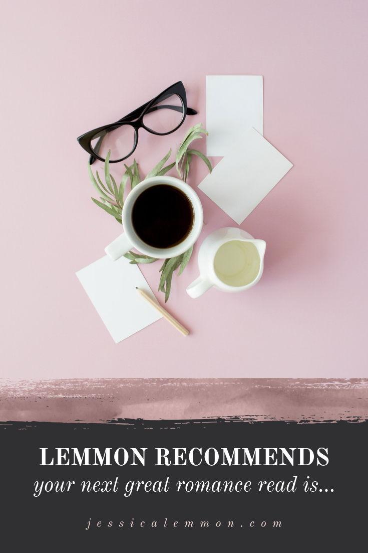 Lemmon Recommends... Your next great romance read!