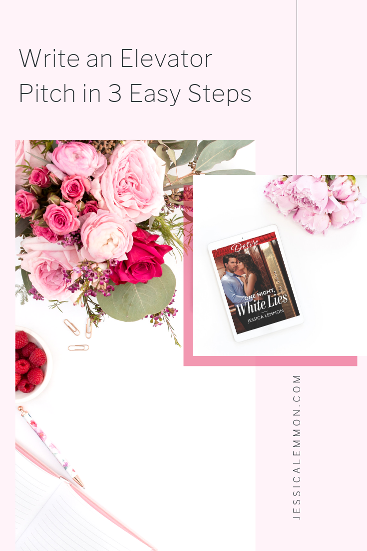 How to Write an Elevator Pitch in 3 Easy Steps with Bestselling Author Jessica Lemmon