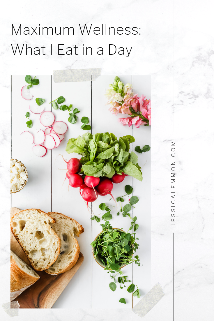 Maximum Wellness: What I Eat in a Day