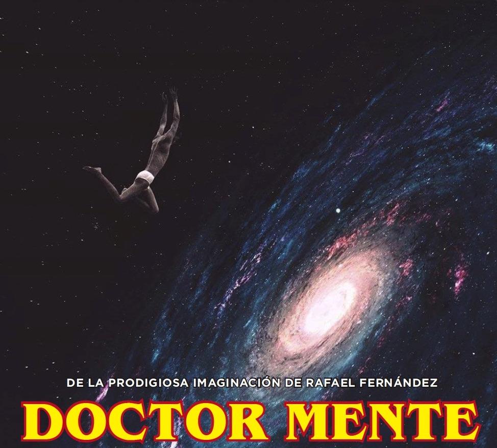 """Publicidad casera que hice para promocionar el segundo volumen de """"Doctor Mente"""" que no compró casi nadie. Gracias a los que sí lo hicieron."""