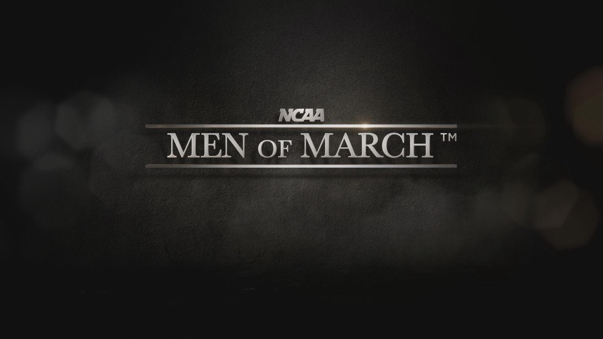 CBS   Men of March is an all-access documentary show blending behind-the-scenes with in-depth at home interviews providing a unique look at the philosophy, life and style of the best coaches in college basketball.