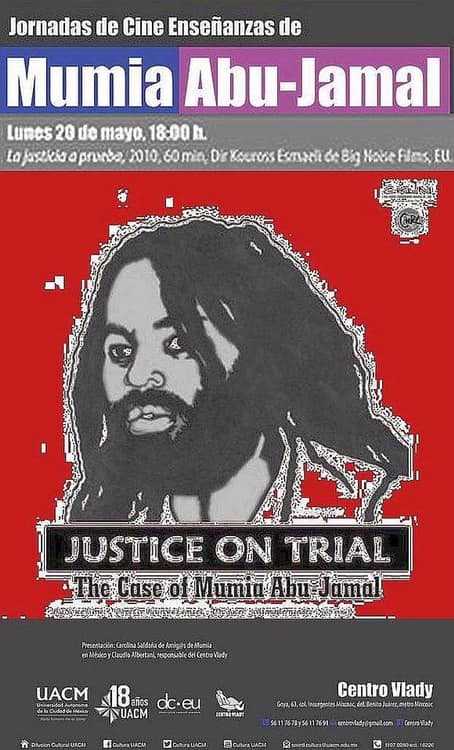 Film showing on Mumia, in Mexico on May 20.