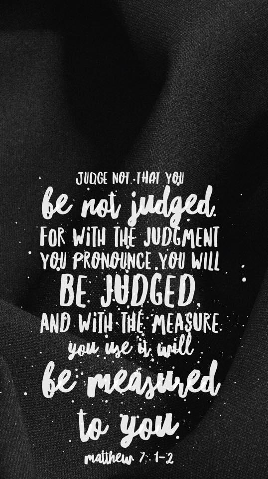 Matthew 7:1-2 ESV