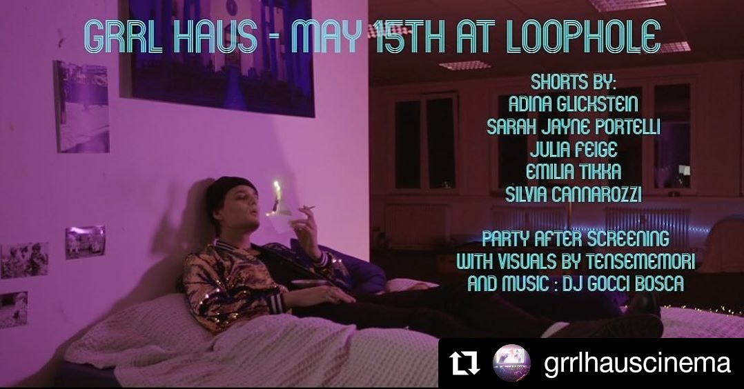 The Grrl Haus social media event banner for the first screening at Loophole.