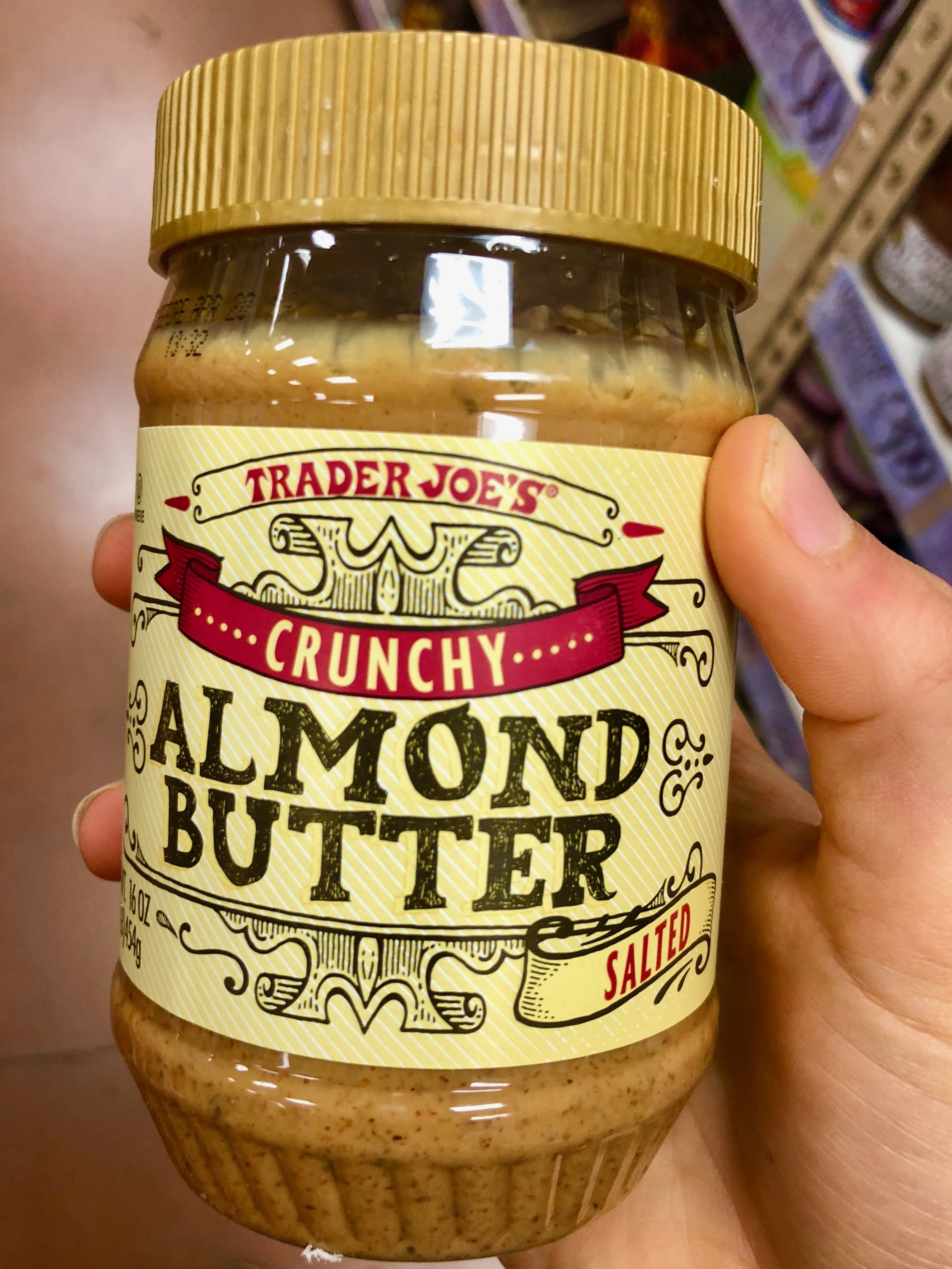 Y'ALL. TJ's Crunchy (yes, crunchy. don't @ me) Almond Butter. If you know me, you know my love for all things nut butter is FIERCE. Like on the verge of addiction, but I ain't mad about it. So I've had my fair share of nut butters in my day and this is BY FAR the BEST one yet. I can't explain it and I don't know how they do it b/c it's just almonds and salt?! but they do it and they do it WELL. Also  way cheaper than other almond butters I've found. Like $4.99 cheap in comparison to like $10.99. Sorry I just cannot with that price. Broke or not.