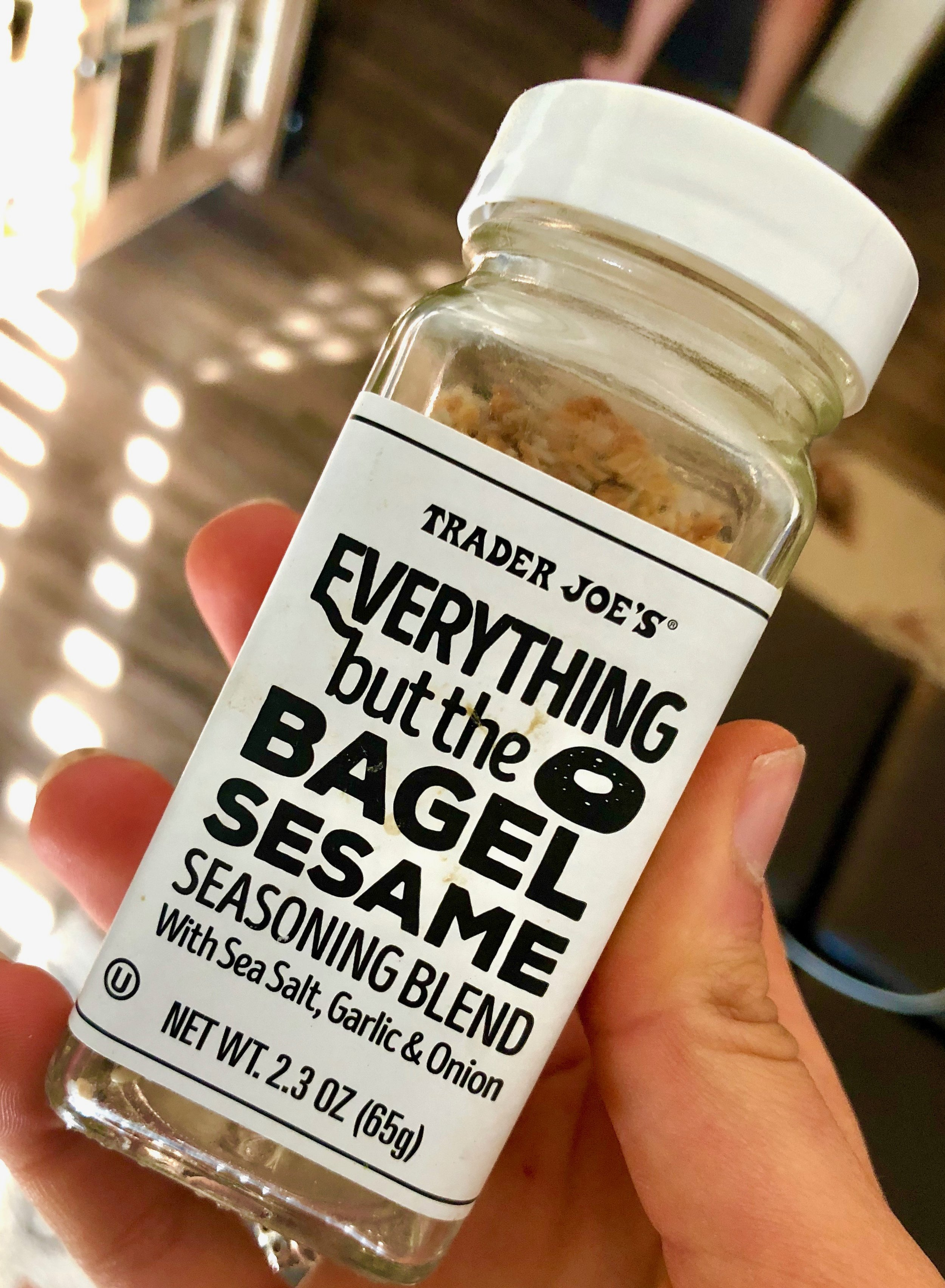 everything. but. the. bagel. seasoning. OH MY GOSH. This stuff changed the seasoning game for me. It's garlic and onion and herb seasoning all in one in the best way. It literally takes any vegetable, chicken, potato, eggs, avocado toast alllll to the next level!!! Seriously, I stay stocked with this.
