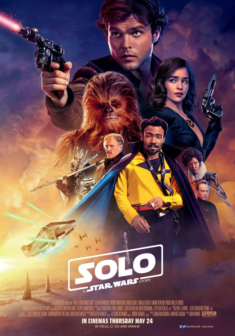 Directed by Ron Howard - Written by Jonathan Kasdan and Lawrence Kasdan - Based on Characters Created By George Lucas