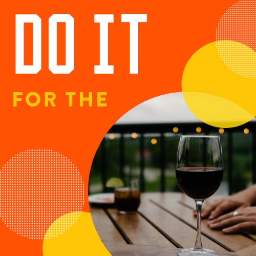 IG4181-Do+It+For+Wine+Digital+Graphic.jpg