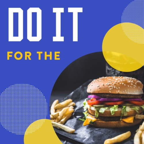 IG4177-Do+It+For+Burger+Digital+Graphic.jpg