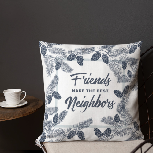 Friends really do make the best neighbors - referral or staging tool.  Grab it here!