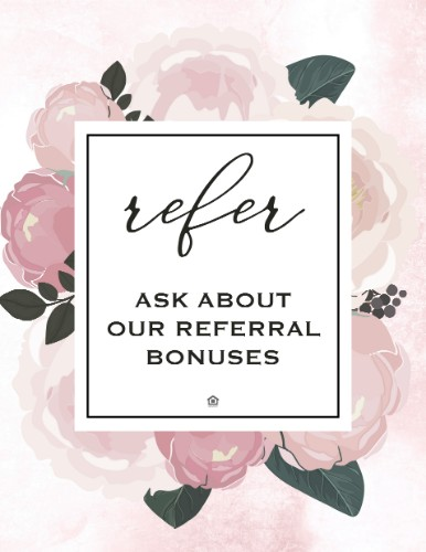 Grab this flyer here  or  customize it  with your bonus. Put it in a beautiful  shadow box  and set up referral automation stations throughout your community with your referral flyers and some sweet treats or spring blooms.