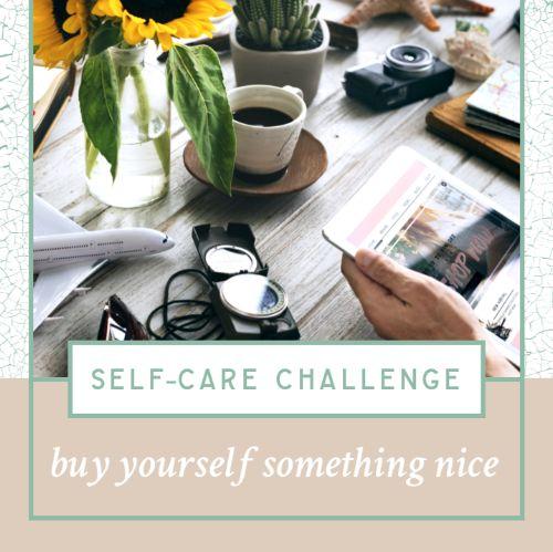 IG4964-Desert FC Self Care Challenge Buy Something Nice Digital Graphic.jpg