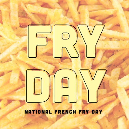 July 13th - #FrenchFryDay   Search:  French fry  What's your favorite fry in town? I'm always partial to  @(name of restaurant).  Their french fries are so  (adj)  and  (adj) . Mmmm it's making me hungry just thinking about it. I mean, yes it's #FrenchFryDay but tbh this is just a normal everyday conversation at _________ Apartments.
