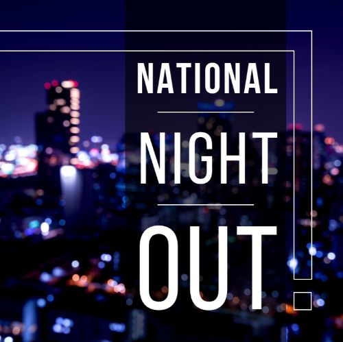 August 6th - #NationalNightOut2019   Search:  NIGHT OUT  Today is #NationalNightOut2019 !! Are you familiar with National Night Out? If not, visit natw.org to see what it's all about! _________ Apartments is celebrating tonight by inviting out all of our residents to a block party at ________ (location) ! There will be plenty of food and drinks and mingling - come out and get to know your community members!  [NOTE: National Night out happens in October for our Texas communities!]