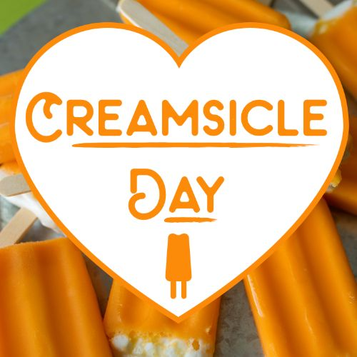 August 14th - #CreamsicleDay  Creamsicles - a wonderful creation! But the creamsicle doesn't stop there! Have you noticed creamsicle has become a FLAVOR!? Like creamsicle flavored cake, cupcakes, macaroons, cocktails, and we are HERE FOR IT! Our favorite place to grab a creamsicle flavored treat is _______  (location) ! Happy #CreamsicleDay!
