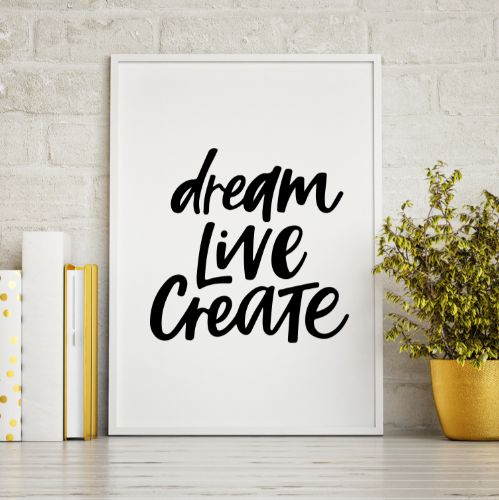 IG5473-Dream Live Create Quote Digital Graphic.jpg