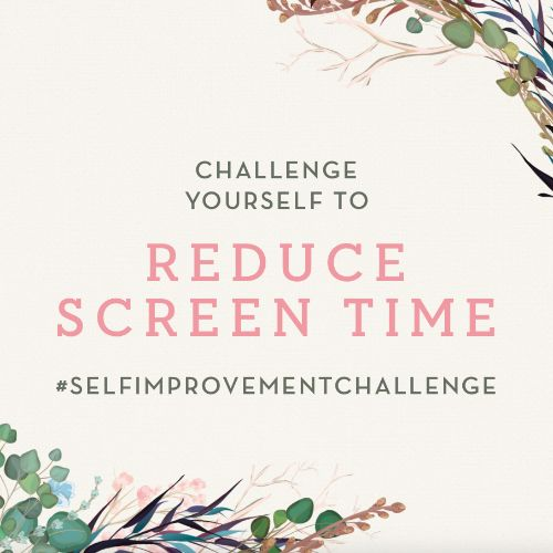 IG5629-Reduce Screen Self Improvement Challenge Digital Graphic.jpg