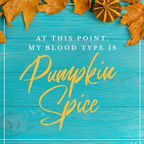 IG3550-Pumpkin+Spice+Blood+Type+Digital+Graphic.jpg