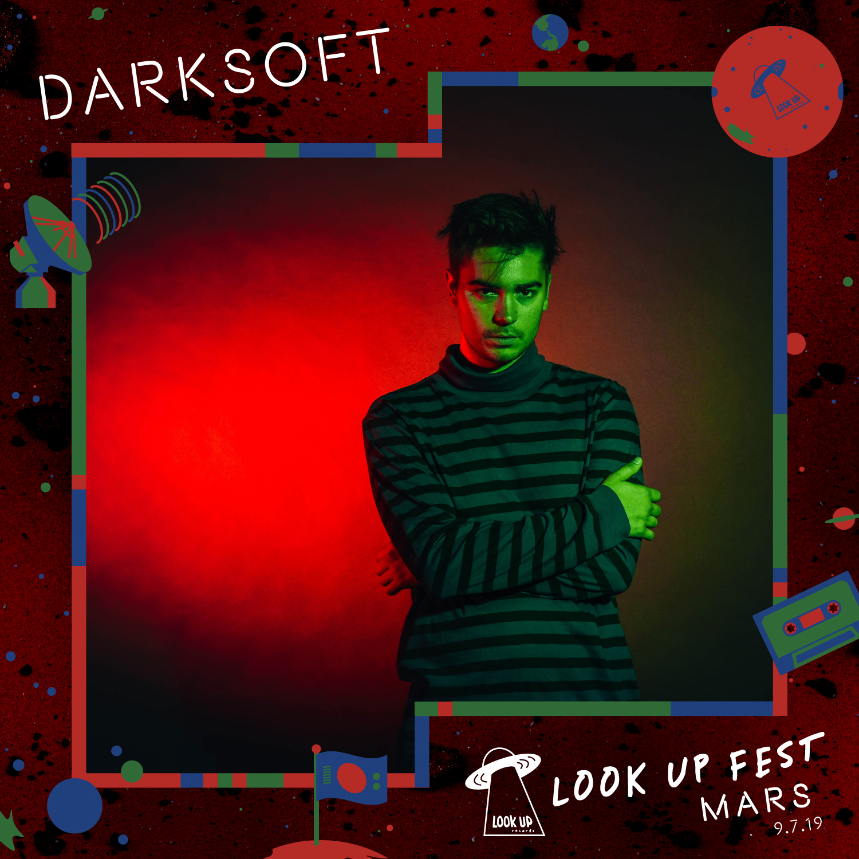 Darksoft - Catch Darksoft at Look Up Fest: Mars on 9/7!