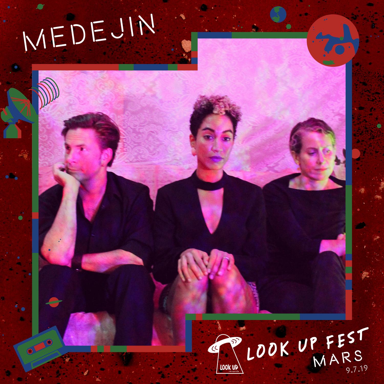 Medejin - Catch Medejin at Look Up Fest: Mars on 9/7!