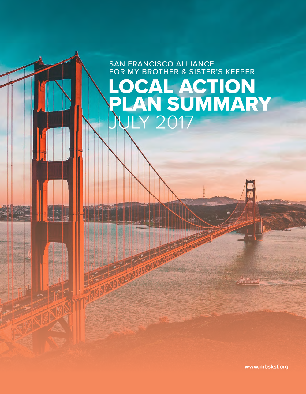 SF Alliance for My Brother & Sister's Keeper - 2017 Local Action Plan Summary
