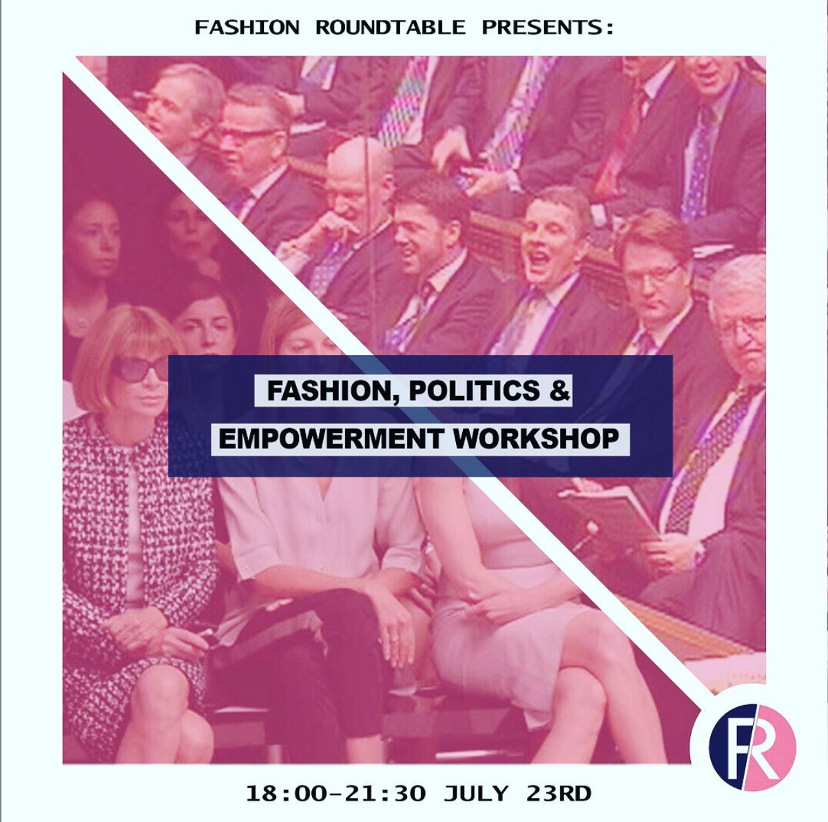 Fashion, Politics and Empowerment Q&A and Workshop - July 2019, Central WorkingA Q&A with award winning new generation designer Tolu Coker and workshop led by the Fashion Roundtable Team on fashion, policy, politics and empowermentJ.