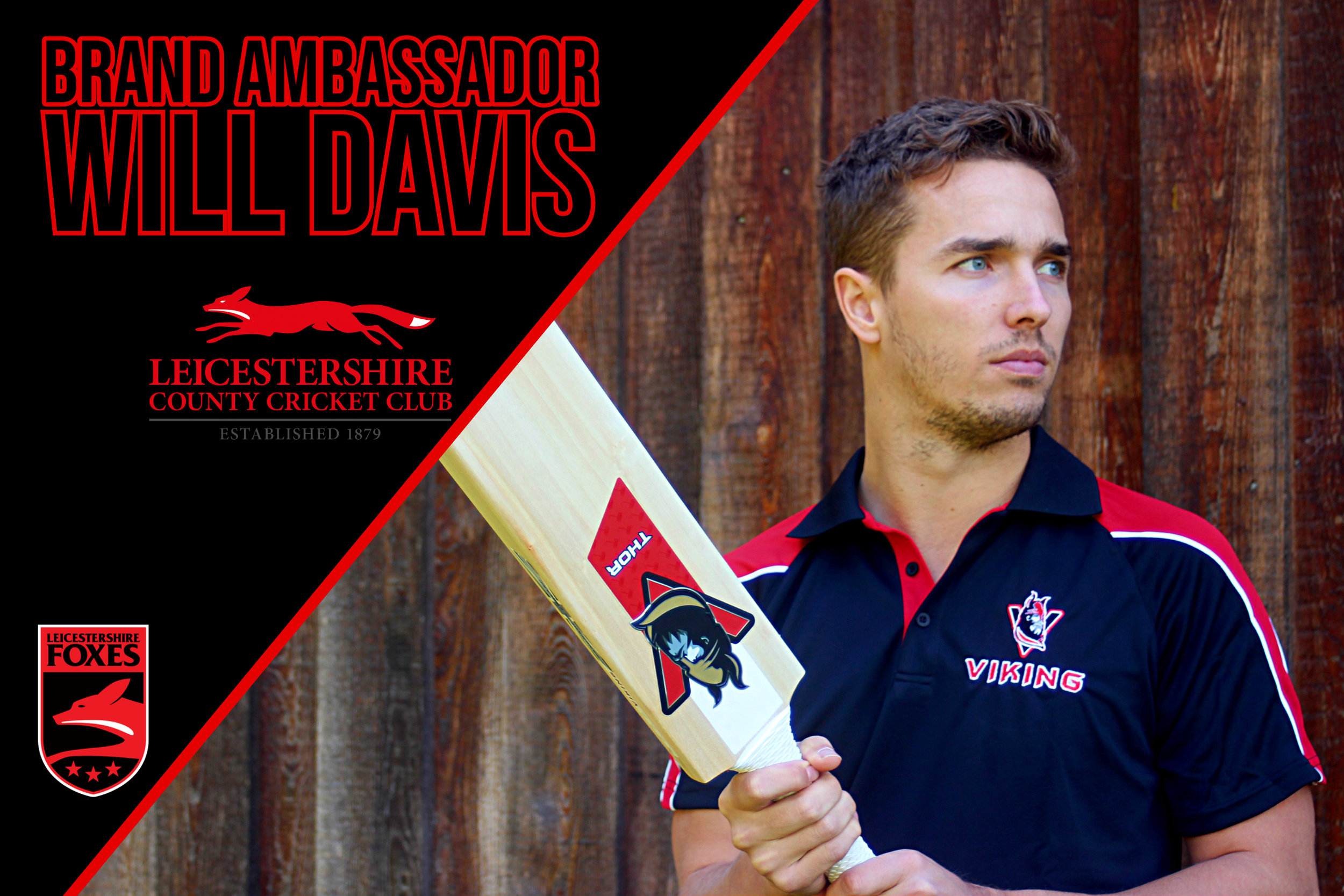 Will Davis - An English first-class cricketer, A right arm medium-fast bowler and right hand batsmen he plays for Leicestershire County Cricket Club.Will will be using the Hel-Fyr and Thor ranges.You can follow Will on twitter.com/w_davis44