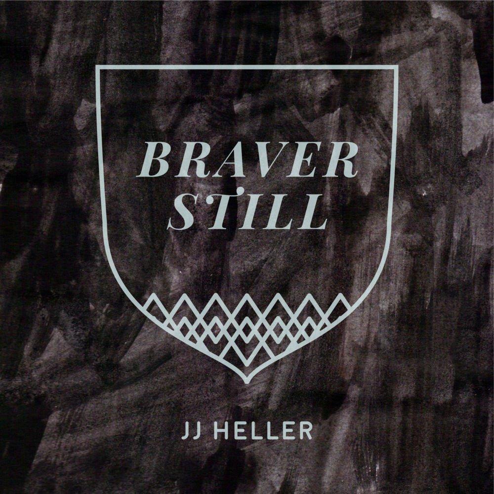 JJ Heller Braver.jpg