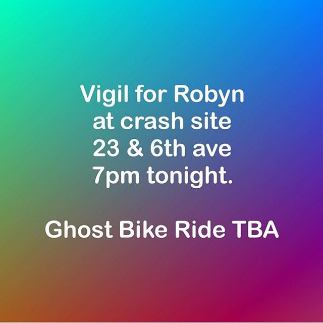 We lost another incredible community member this morning. If you can, please join us tonight for a vigil to honor their life. Ride in Power, Robyn.