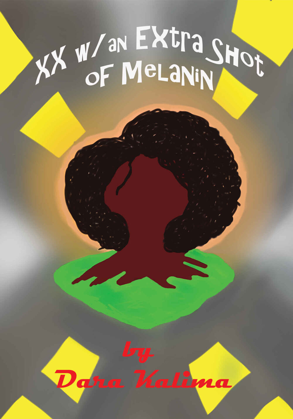 Two X Chromosomes with an Extra Shot of Melanin - Purchase your copy HERE
