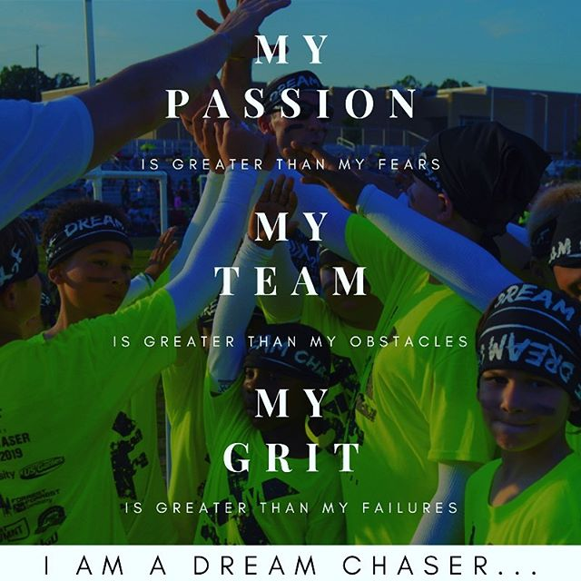 We are Dream Chasers...