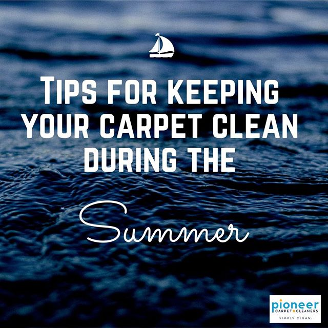 Tips for keeping carpet clean during summer.jpg
