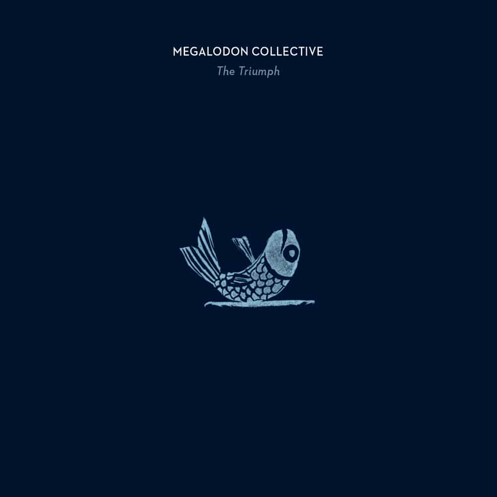The Triumph- Megalodon Collective