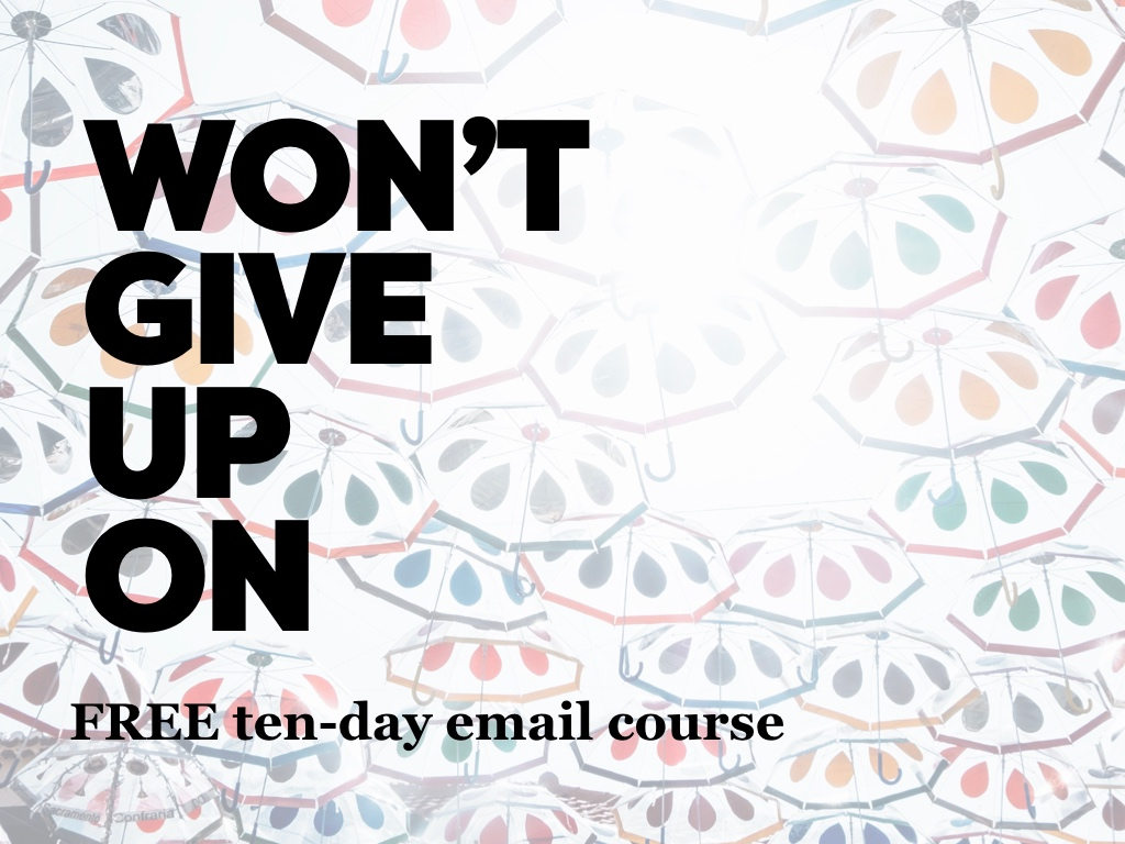 Won't give up on email course
