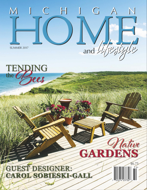 Michigan Home and Lifestyle Magazine –Summer 2017