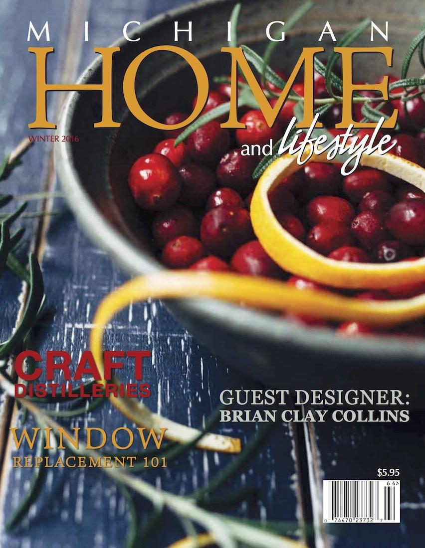Michigan Home and Lifestyle Magazine – Winter 2016