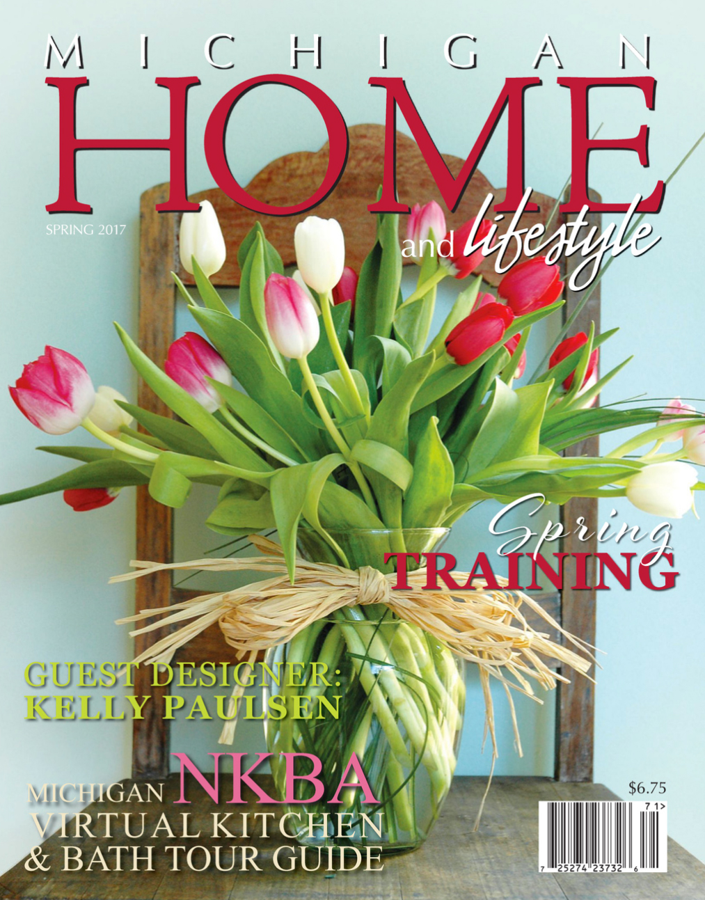Michigan Home and Lifestyle Magazine –Spring 2017