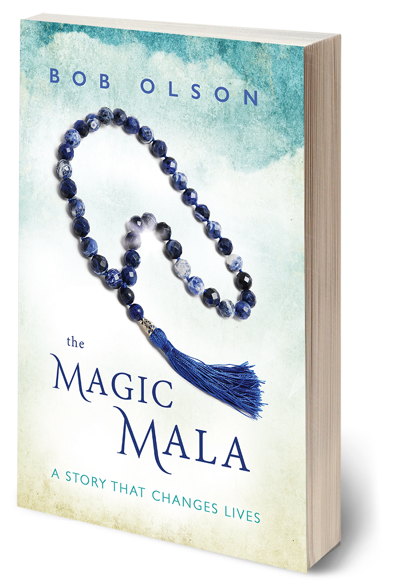 The Magic Mala written by Bob Olson