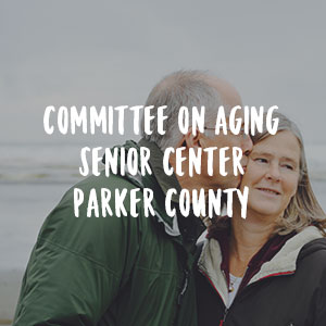 Committee On Aging Senior Center - Parker County    Food Donations /Meals on Wheels/Food Pantry Transportation/Case Management/Congregate Meals    817-596-4640