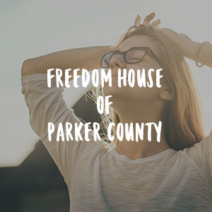 Freedom House of Parker County    Help the victims of sexual and domestic violence with shelter, violence intervention, outreach, therapy.    817-596-7543     freedomhousepc.org