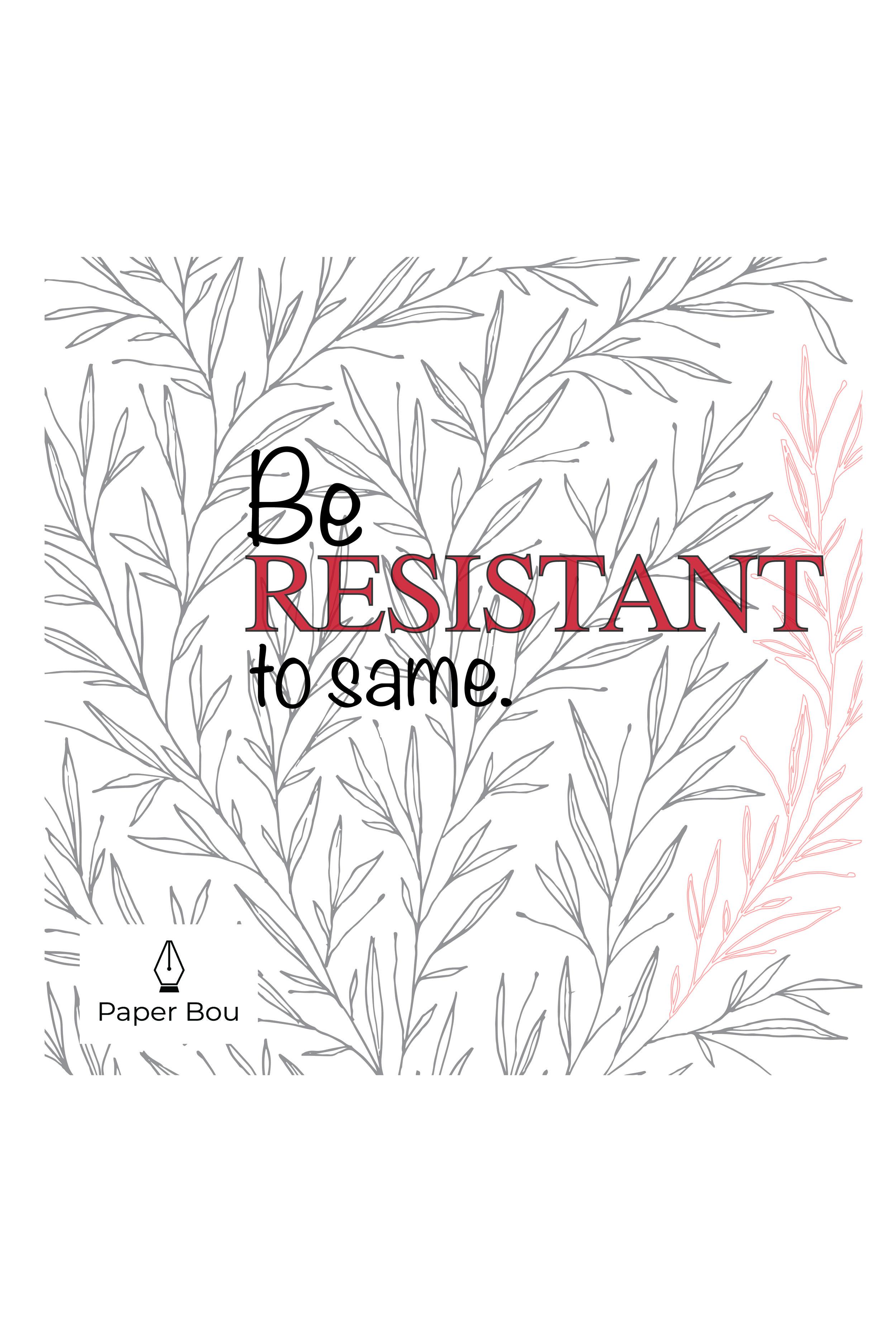 Be_resistant_to_same.jpg