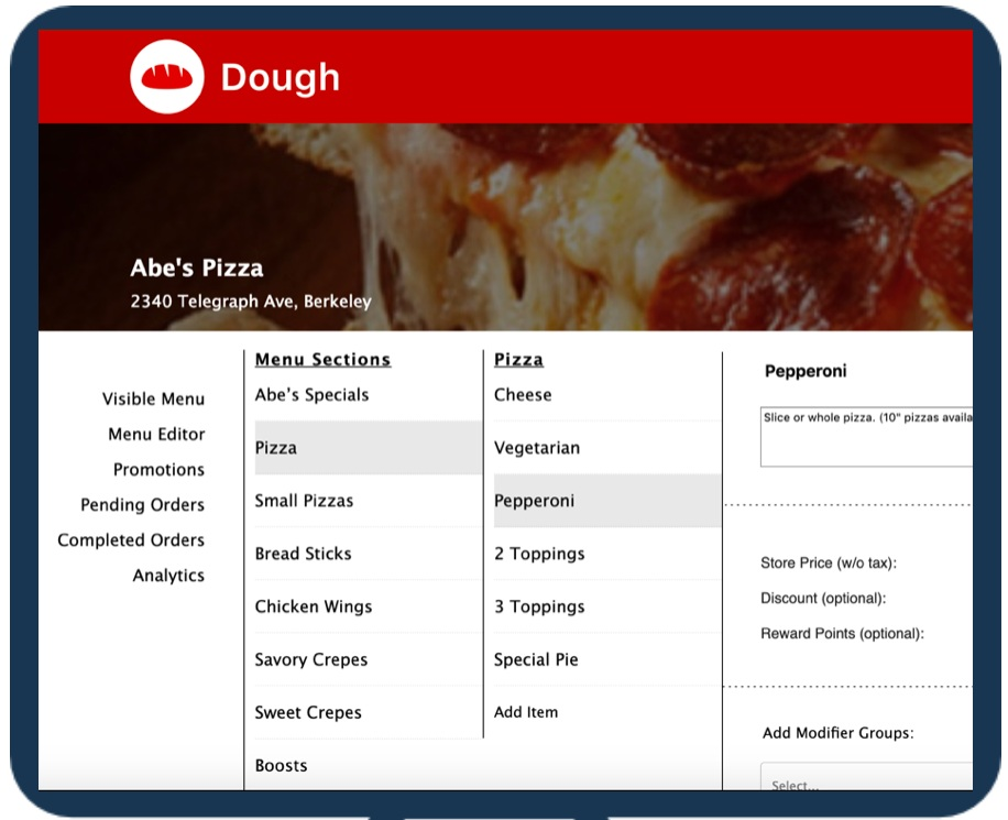 Stay in Control - Dough provides you with a full dashboard where you can edit your menu, manage promotions, view previous orders, and see user analytics that can help with staffing and stocking decisions.