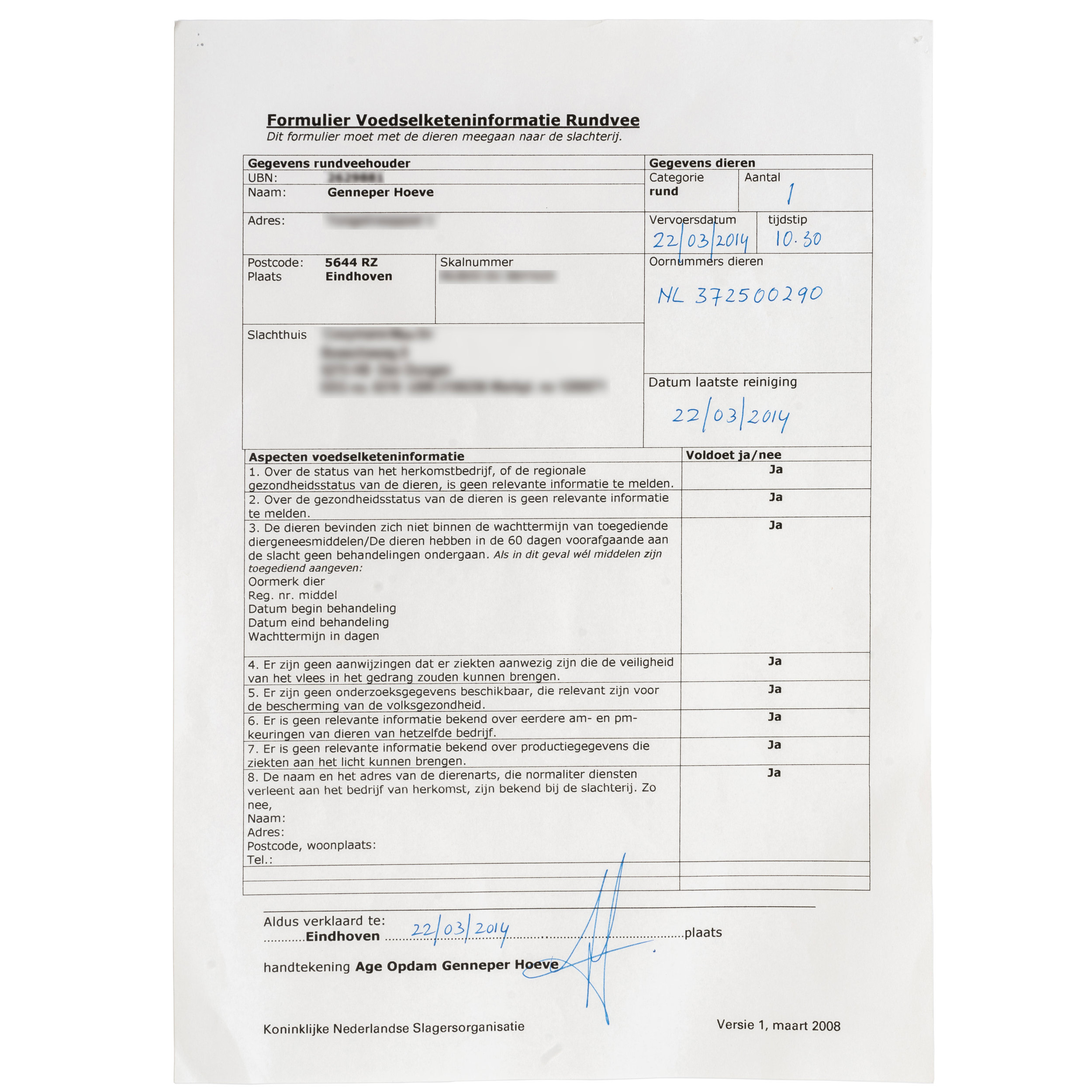 - Slaughter certificate (for Romie 18's sister Romie 13)A slaughter certificate which accompanies the cow to the slaughterhouse. Can be used to track the food chain information like details of the cow, farmer and slaughterhouse