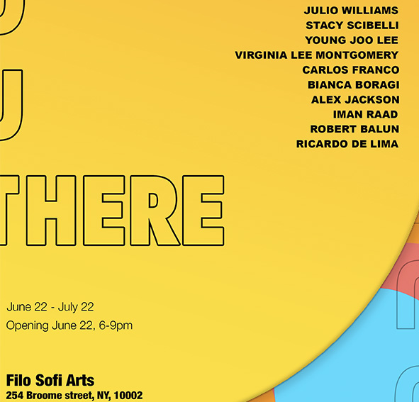 OUTTHERE   summer group show  JUNE 22 - JULY 22, 2018