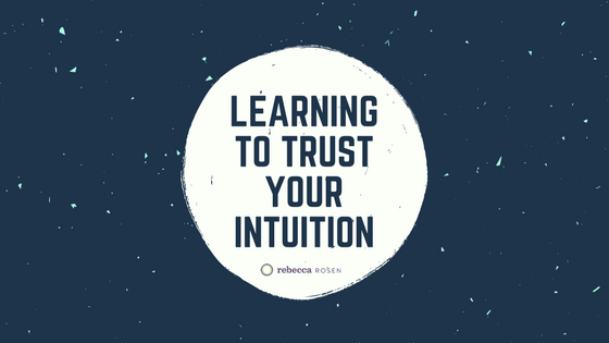 Learning-to-trust-your-intuition.png