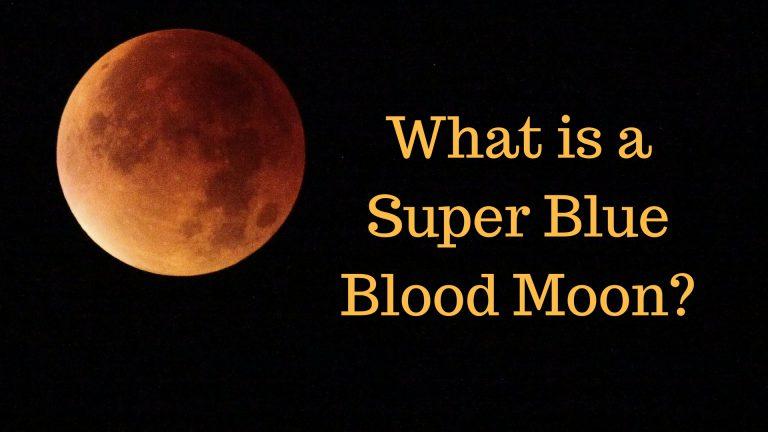 What-is-Super-Blue-Blood-Moon-1-768x432.jpg