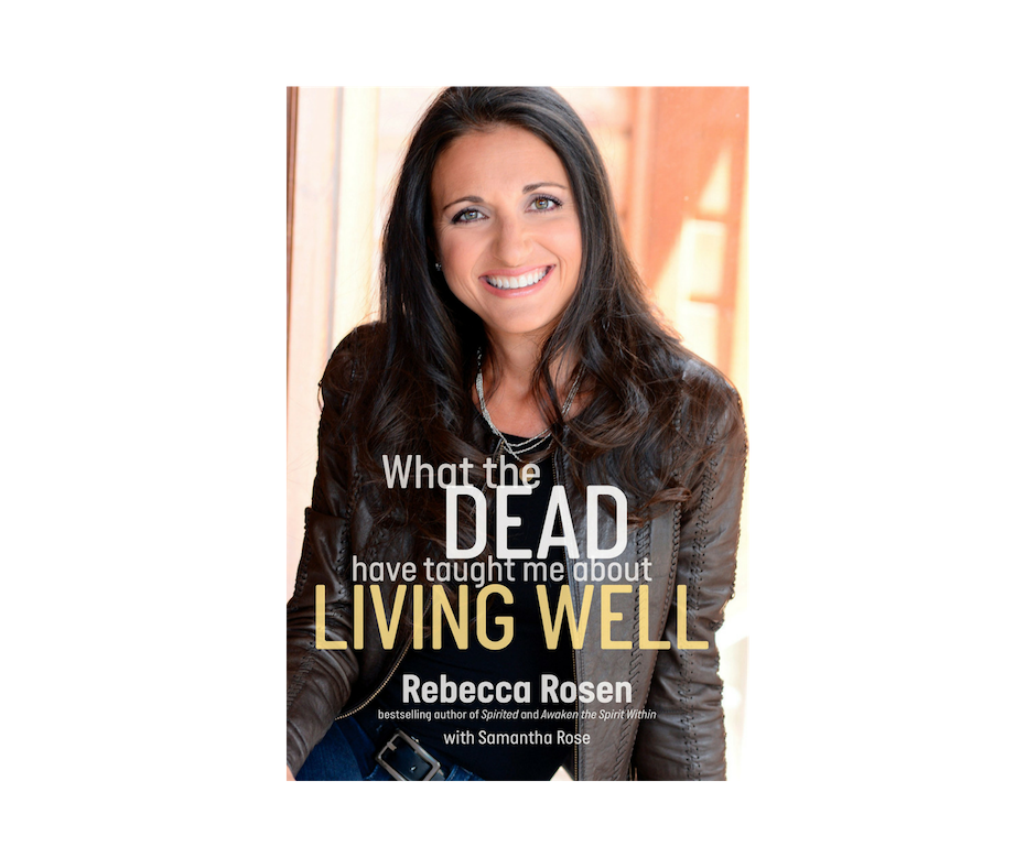 - In What the Dead Have Taught Me About Living Well, Rebecca shares the daily practices and spiritual tools she relies on to recognize and interpret signs from beyond. Through personal insights and shared extraordinary stories from the Other Side.