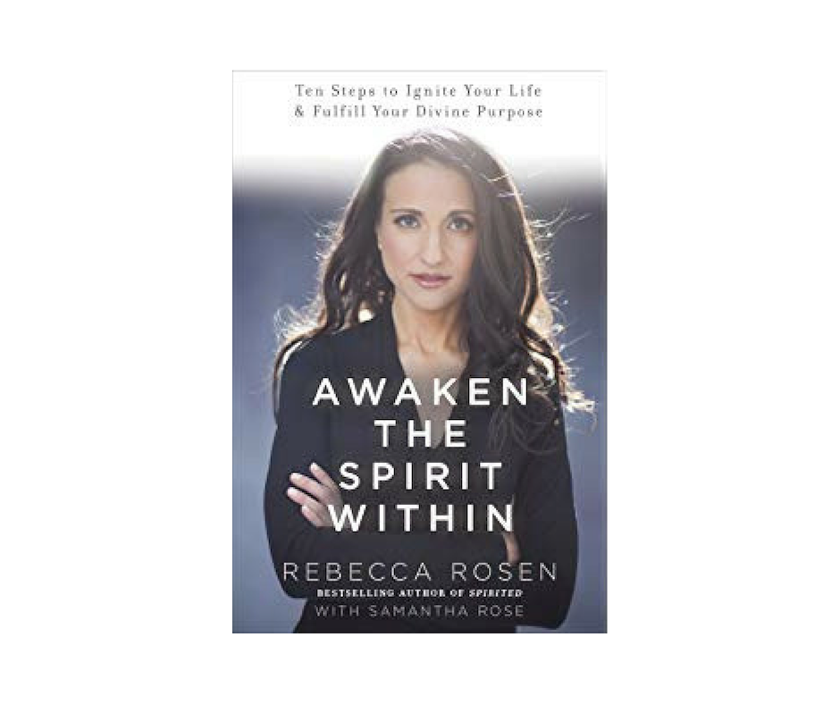 - In Awaken the Spirit Within, Rebecca offers us an inspired and invigorating program to give our lives clarity and deeper meaning.