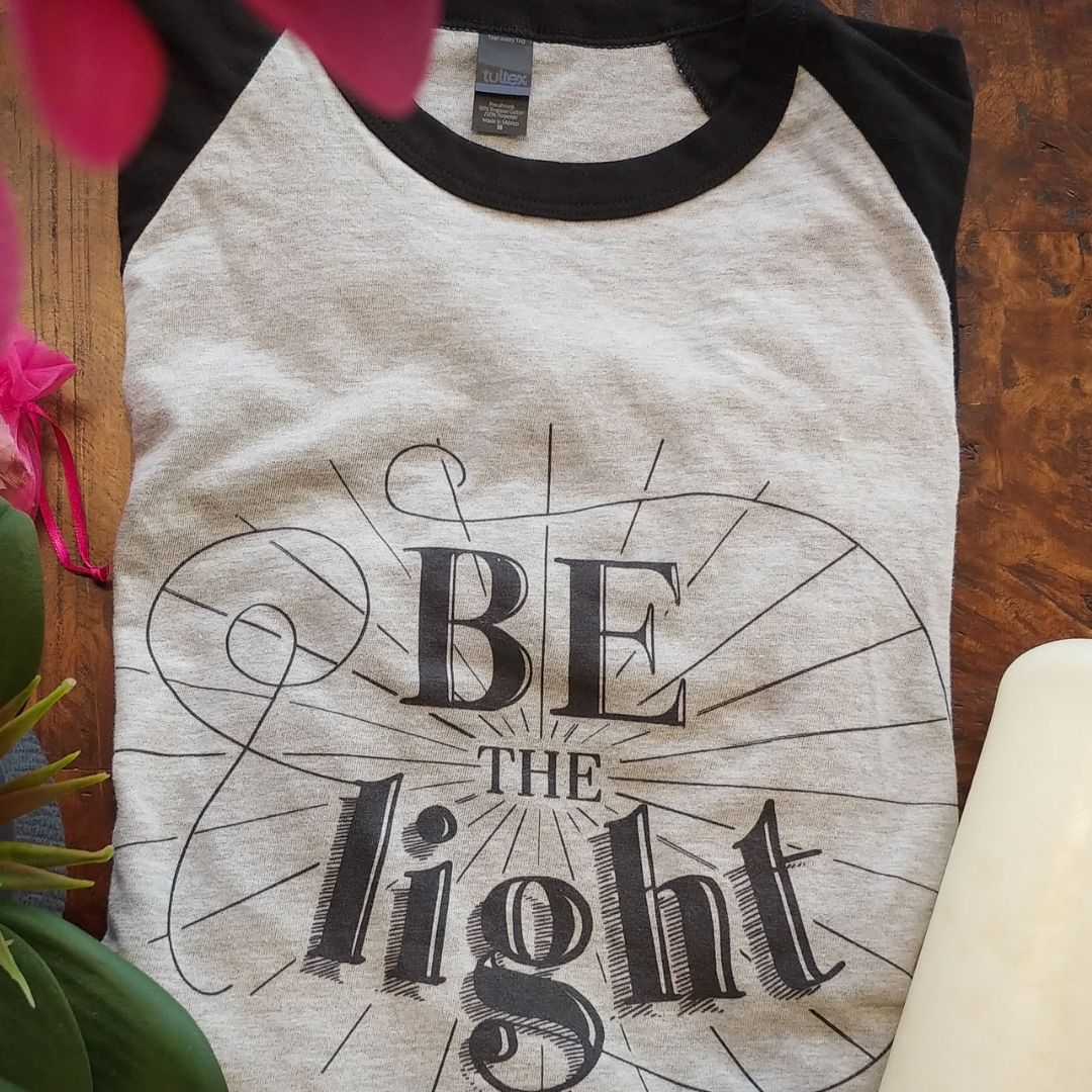 - Be The Light