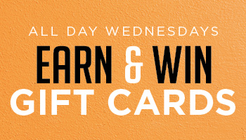 Earn & Win Gift Cards - • All day Wednesdays•Earn 100 tier points to get your $10 Amazon gift card!*Limit 5 ticket redemptions per Tuesday.